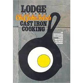 Lodge Presents Chef John Folse's Cast Iron Cooking, by Chef John Folse