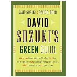 David Suzuki's Green Guide, by David Suzuki & David R. Boyd