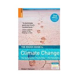 The Rough Guide to Climate Change, 2nd Edition, by Robert Henson