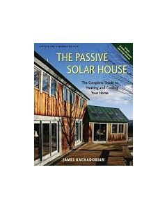 Passive Solar House: The Complete Guide to Heating and Cooling Your Home, w/CD