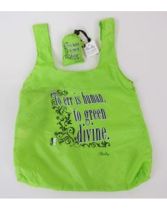 "Chico Bag ""To Err Is Human, To Green Divine"""