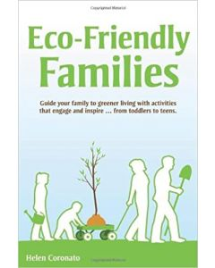 Eco-Friendly Families: Guide Your Family to Greener Living