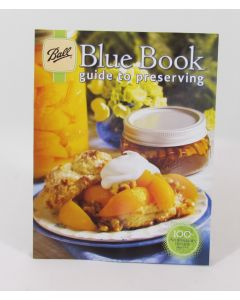 Ball Blue Book Guide to Preserving, 100th Anniversary Edition