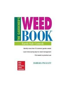 The Gardener's Weed Book: Earth-Safe Controls, by Barbara Pleasant