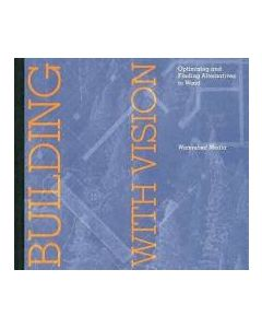 Building with Vision: Optimizing and Finding Alternatives to Wood